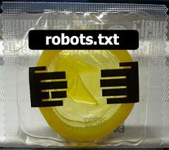 The robots.txt condom